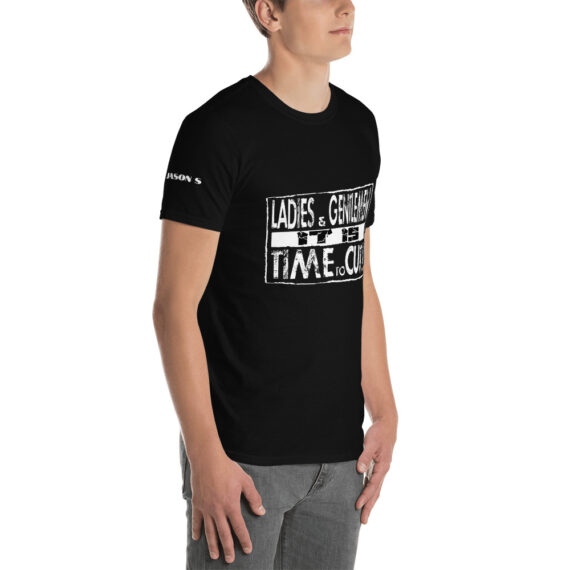It is Time to Cut Short-Sleeve Unisex T-Shirt Black