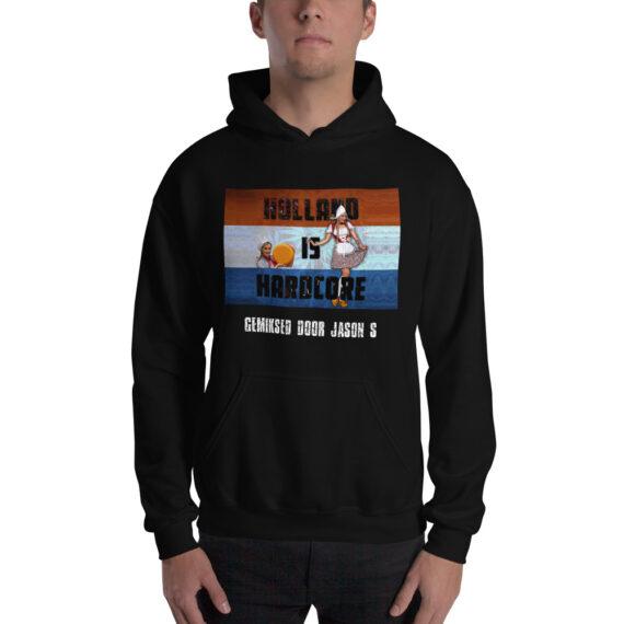 Holland is Hardcore Unisex Hoodie Black