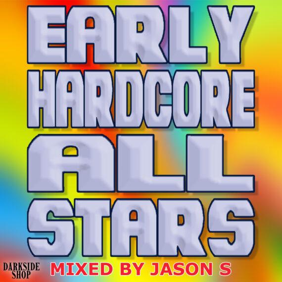 Early hardcore all stars - mixed by Jason S